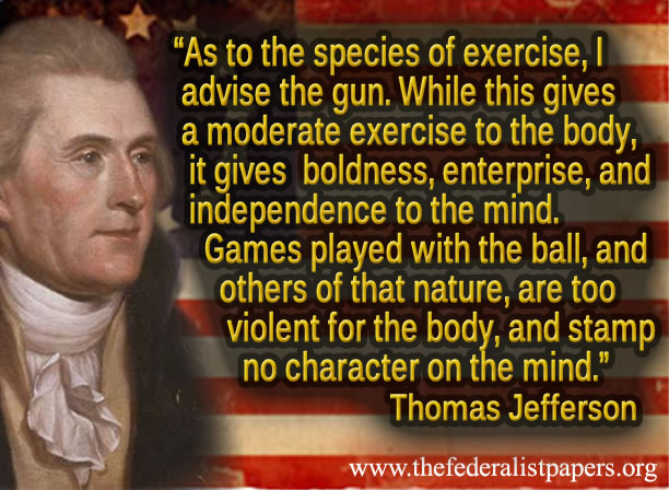 Thomas Jefferson Quotes On Guns Quotesgram