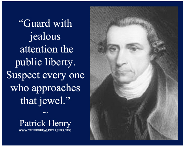 Patrick Henry Poster, Guard the public liberty