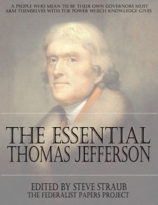 The Essential Thomas Jefferson edited by Steve Straub Book Cover