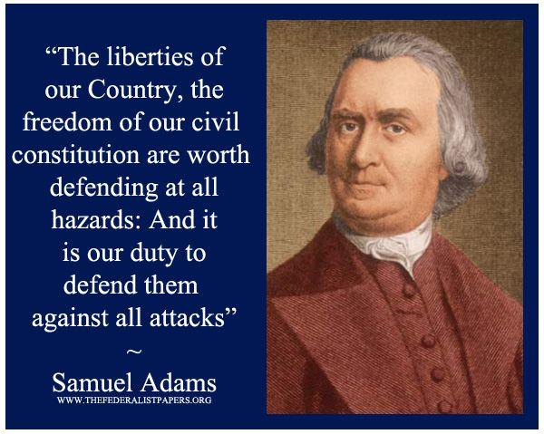 Samuel Adams, Essay – The Boston Gazette (October 14 1771),