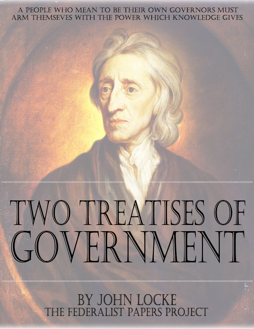 john locke and his idea of politics and political power Locke believes that an absolute government is not likely to protect natural rights, and therefore establishes a line of argumentation to support his doctrine of limited government with rule by law.