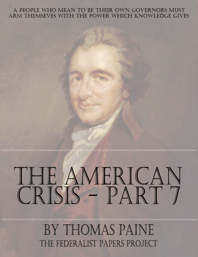 thomas paine the crisis Through his persuasive essays and pamphlets, thomas paine became one of  the  troops with his 16 crisis papers, which appeared between 1776 and 1783.