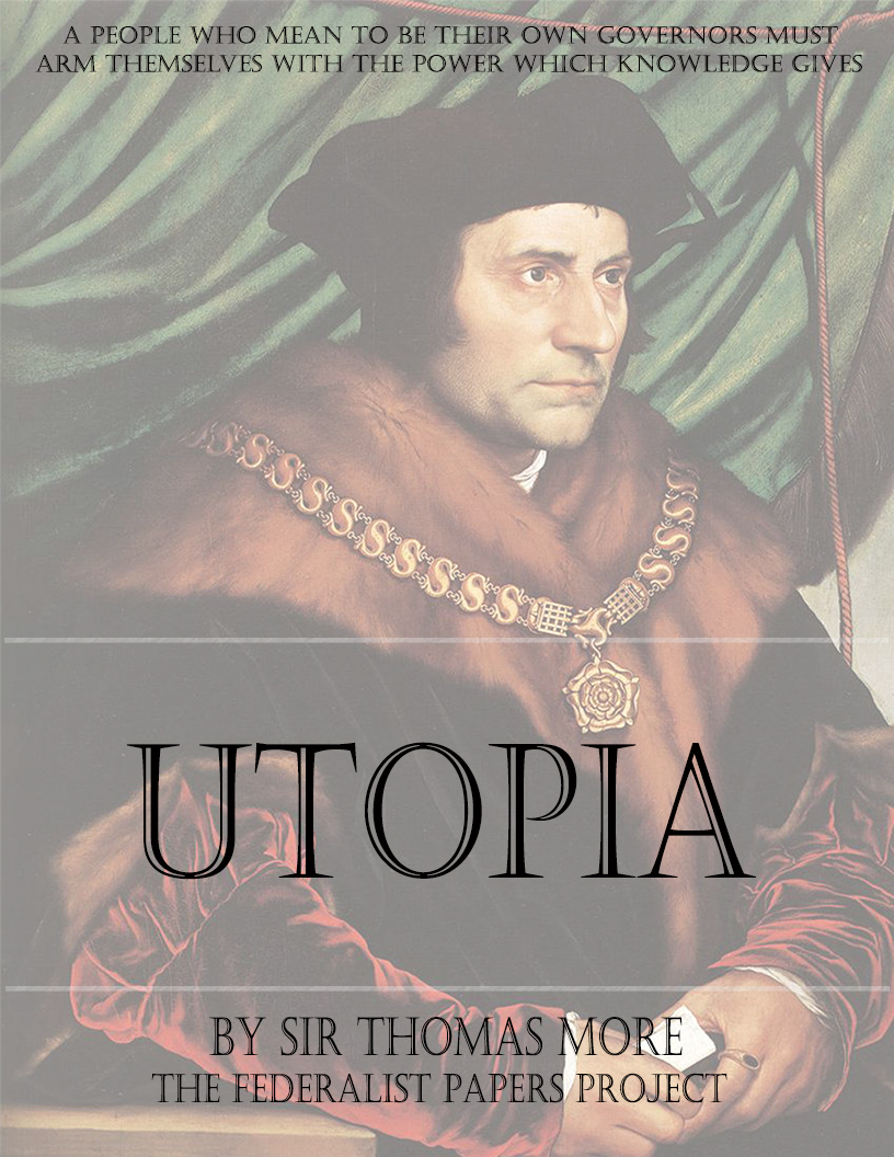 The ideal world in utopia a book by sir thomas more
