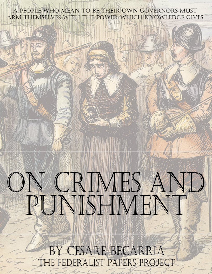 An Essay on Crimes and Punishments: Translated from the Italian