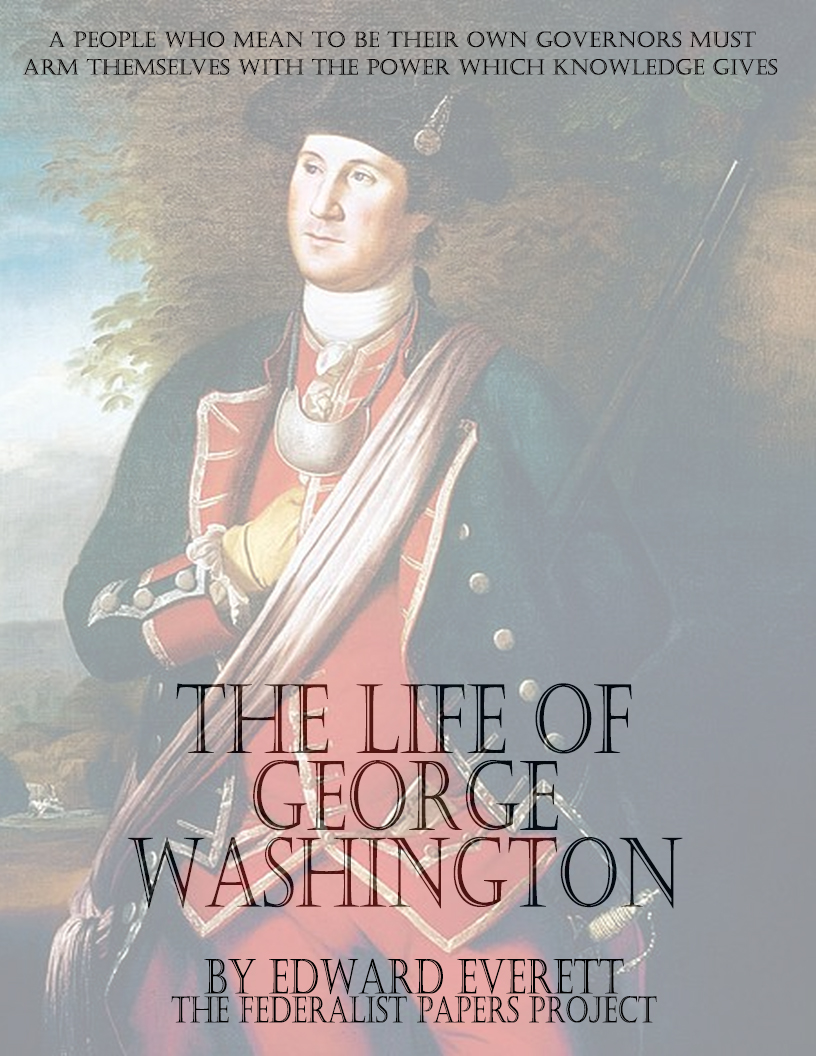 The Life Of Adventure: The Life Of George Washington By Edward Everett