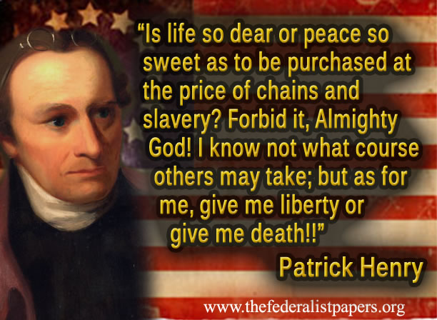 patrick henry give me liberty or give me death essay
